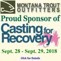 MT Trout Outfitters - Proud Sponsor of Casting for Recovery