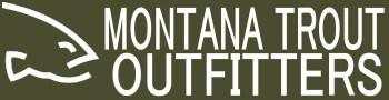 Montana Trout Outfitters - Missoula, Montana